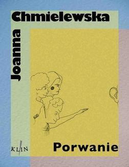 Chomikuj, ebook online Porwanie. Joanna Chmielewska