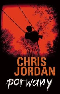 Chomikuj, ebook online Porwany. Chris Jordan
