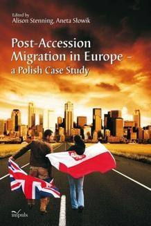 Chomikuj, ebook online Post-Accession Migration in Europe – a Polish Case Study. Alison Stenning