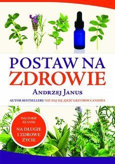 Chomikuj, ebook online Postaw na zdrowie. Andrzej Janus