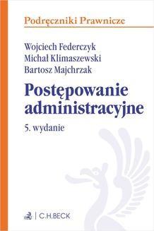 Chomikuj, ebook online Postępowanie administracyjne. Wydanie 5. Wojciech Federczyk