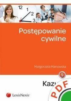 Chomikuj, pobierz ebook online Postępowanie cywilne. Kazusy. Wydanie 3. Małgorzata Manowska