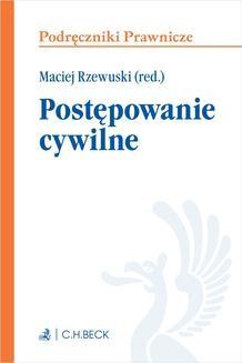 Chomikuj, ebook online Postępowanie cywilne. Wydanie 1. Maciej Rzewuski