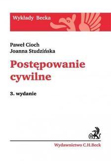 Chomikuj, pobierz ebook online Postępowanie cywilne. Wydanie 3. Paweł Cioch