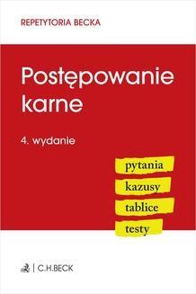 Chomikuj, ebook online Postępowanie karne. Pytania. Kazusy. Tablice. Testy. Wydanie 4. Wioletta Żelazowska