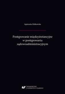 Chomikuj, ebook online Postępowanie międzyinstancyjne w postępowaniu sądowoadministracyjnym. Agnieszka Ziółkowska