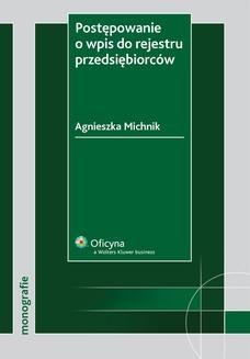 Chomikuj, ebook online Postępowanie o wpis do rejestru przedsiębiorców. Agnieszka Michnik