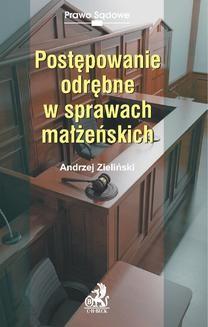 Chomikuj, ebook online Postępowanie odrębne w sprawach małżeńskich. Andrzej Zieliński