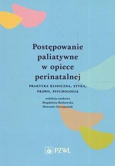 Chomikuj, ebook online Postępowanie paliatywne w opiece perinatalnej. Magdalena Rutkowska