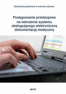 Chomikuj, ebook online Postępowanie przetargowe na wdrożenie systemu obsługującego elektroniczną dokumentację medyczną. Krzysztof Nyczaj