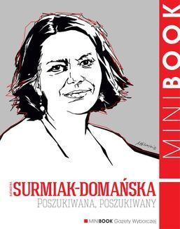 Chomikuj, ebook online Poszukiwana, poszukiwany. Katarzyna Surmiak-Domańska