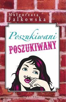 Chomikuj, ebook online Poszukiwani, poszukiwany. Małgorzata Falkowska