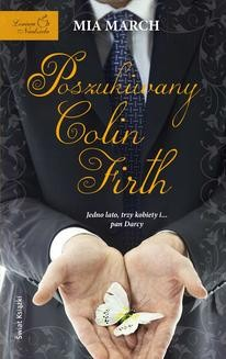 Chomikuj, ebook online Poszukiwany Colin Firth. Mia March