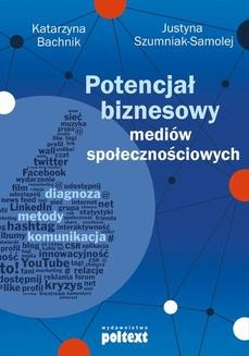 Chomikuj, ebook online Potencjał biznesowy mediów społecznościowych. Katarzyna Bachnik