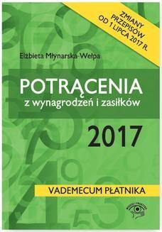 Chomikuj, ebook online Potrącenia z wynagrodzeń i zasiłków 2017. Elżbieta Młynarska-Wełpa