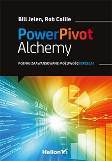 Chomikuj, pobierz ebook online Power Pivot dla Excela. Zaawansowane możliwości. Bill Jelen