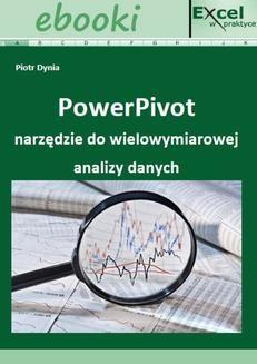 Chomikuj, pobierz ebook online PowerPivot narzędzie do wielowymiarowej analizy danych. Paweł Wiśniewski
