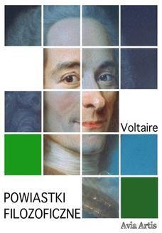 Chomikuj, pobierz ebook online Powiastki filozoficzne. Voltaire (Francois-Marie Arouet)