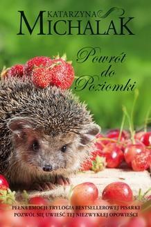 Chomikuj, ebook online Powrót do Poziomki. Katarzyna Michalak