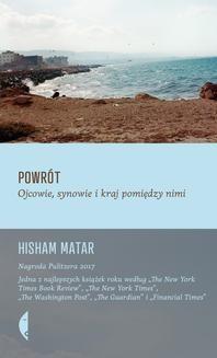 Chomikuj, pobierz ebook online Powrót. Hisham Matar
