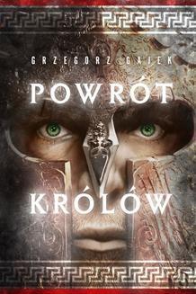 Chomikuj, ebook online Powrót królów. Grzegorz Gajek
