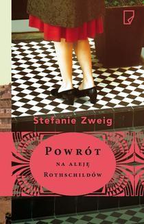Chomikuj, ebook online Powrót na aleję Rothschildów. Stefanie Zweig