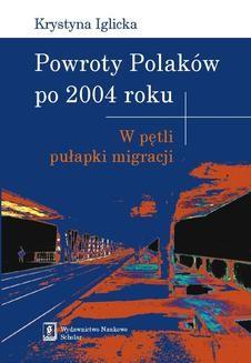 Chomikuj, ebook online Powroty Polaków po 2004 roku. Krystyna Iglicka