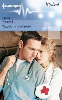 Chomikuj, ebook online Powtórka z miłości. Alison Roberts