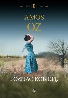 Chomikuj, ebook online Poznać kobietę. Amos Oz