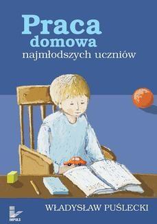 Chomikuj, ebook online Praca domowa najmłodszych uczniów. Władysław Puślecki