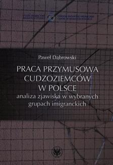 Chomikuj, ebook online Praca przymusowa cudzoziemców w Polsce. Paweł Dąbrowski