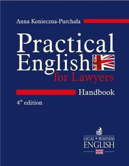 Ebook Practical English for Lawyers. Handbook. Język angielski dla prawników. Wydanie 4 pdf