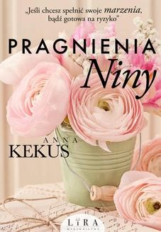 Chomikuj, ebook online Pragnienia Niny. Anna Kekus