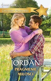 Chomikuj, ebook online Pragnienie miłości. Penny Jordan