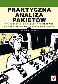 Ebook Praktyczna analiza pakietów. Wykorzystanie narzędzia Wireshark do rozwiązywania problemów z siecią pdf