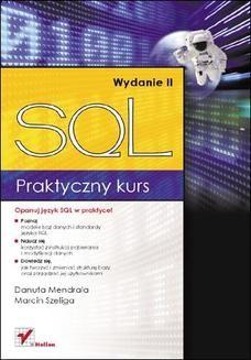 Chomikuj, ebook online Praktyczny kurs SQL. Wydanie II. Danuta Mendrala