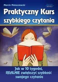 Chomikuj, ebook online Praktyczny Kurs Szybkiego Czytania. Marcin Matuszewski