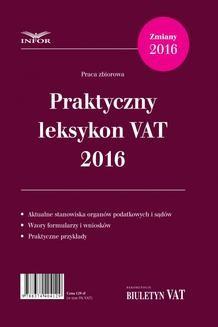 Chomikuj, ebook online Praktyczny leksykon VAT 2016. Praca zbiorowa
