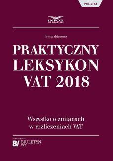 Chomikuj, ebook online Praktyczny leksykon VAT 2018. Opracowanie zbiorowe