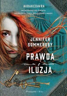 Chomikuj, ebook online Prawda i iluzja. Jennifer Sommersby