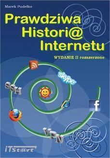 Chomikuj, ebook online Prawdziwa Historia Internetu – wydanie II rozszerzone. Marek Pudełko