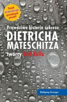 Chomikuj, ebook online Prawdziwa historia sukcesu Dietricha Mateschitza twórcy Red Bulla. Wolfgang Furweger