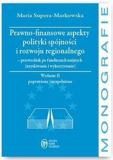 Chomikuj, ebook online Prawno-finansowe aspekty polityki spójności i rozwoju regionalnego. Maria Supera-Markowska