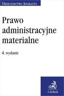 Chomikuj, ebook online Prawo administracyjne materialne. Orzecznictwo Aplikanta. Wydanie 4. Jakub Rychlik