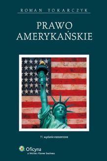 Chomikuj, ebook online Prawo amerykańskie. Roman Tokarczyk