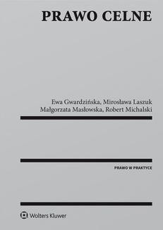 Chomikuj, pobierz ebook online Prawo celne. Małgorzata Masłowska