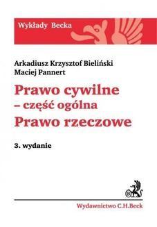 Chomikuj, ebook online Prawo cywilne – część ogólna. Prawo rzeczowe. Wydanie 3. Arkadiusz Krzysztof Bieliński