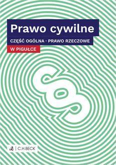 Chomikuj, ebook online Prawo cywilne w pigułce. Część ogólna. Prawo rzeczowe.. Wioletta Żelazowska