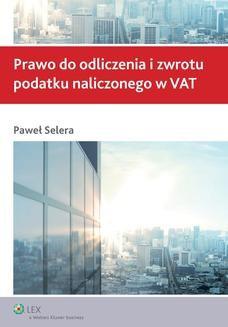 Chomikuj, ebook online Prawo do odliczenia i zwrotu podatku naliczonego w VAT. Paweł Selera