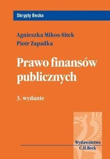 Chomikuj, ebook online Prawo finansów publicznych. Wydanie 3. Piotr Zapadka